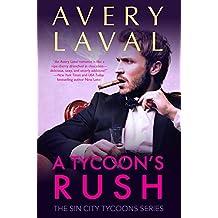 A Tycoon's Rush: A Billionaire Sports Romance (Sin City Tycoons Series #2) (The Sin City Tycoons)