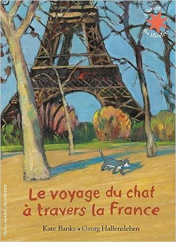 Téléchargement gratuit d'ebooks au format jar Le voyage du chat à travers la France in French PDF FB2 iBook 2070570134