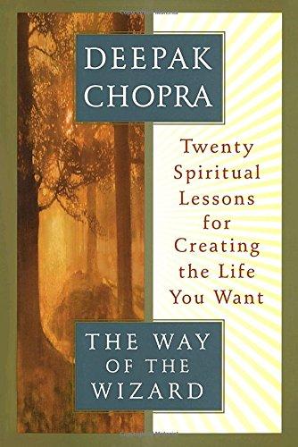 The Way of the Wizard by Deepak Chopra
