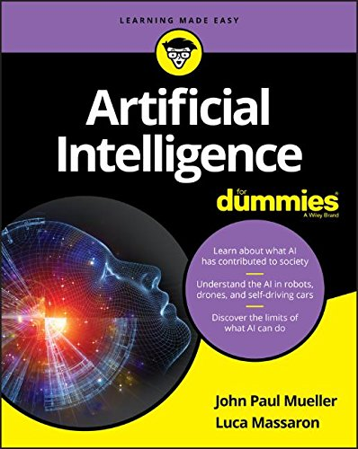Artificial Intelligence For Dummies (For Dummies (Computer/Tech))