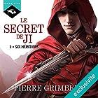 Six héritiers (Le Secret de Ji 1)   Livre audio Auteur(s) : Pierre Grimbert Narrateur(s) : Arnauld Le Ridant