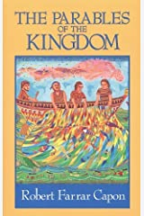 The Parables of the Kingdom Kindle Edition