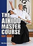 Aikido Master Course: Best Aikido 2