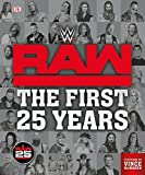 img - for WWE RAW: The First 25 Years book / textbook / text book