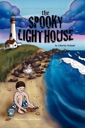 Read Online The Spooky Lighthouse (The Adventures of Drew and Ellie, Book 5) pdf epub