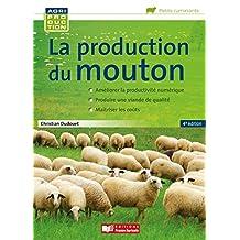 La Production du Mouton: Améliorer la Productivité  4e Éd.