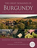 Image of The Great Domaines of Burgundy: A Guide to the Finest Wine Producers of the Cote D'Or
