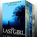 The Last Girl Super Boxset Audiobook by J. S. Donovan, James Hunt Narrated by Tia Rider Sorensen, Mikela Drew, Aundrea Mitchell