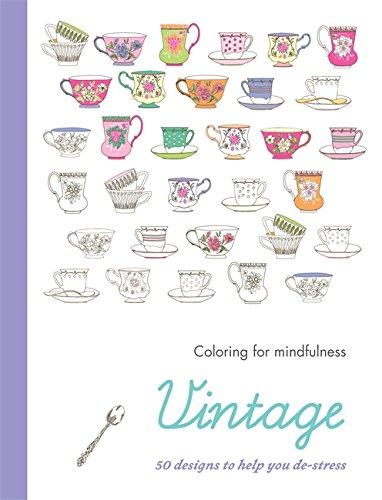Download Vintage 50 Designs To Help You De Stress Coloring For Mindfulness Book Pdf