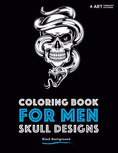 Coloring Book For Men: Skull Designs: Black -