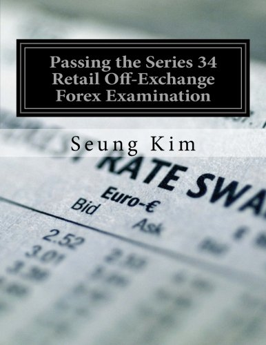 Passing the Series 34 Retail Off-Exchange Forex Examination