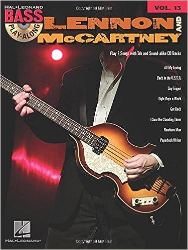 Amazon Lennon And McCartney Bass Play Along Volume 13 9781423414216 Beatles Paul John Books