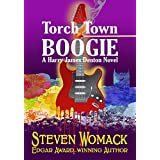 Torch Town Boogie (Harry James Denton Series Book 2)