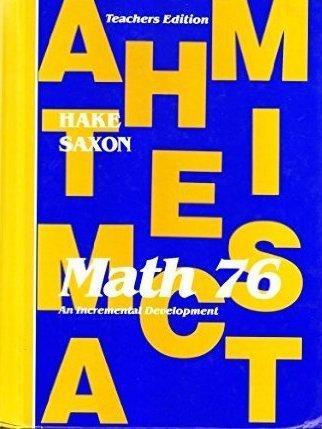 Math 76: An Incremental Development by John H., Jr. Saxon - Mall Stores Tulsa