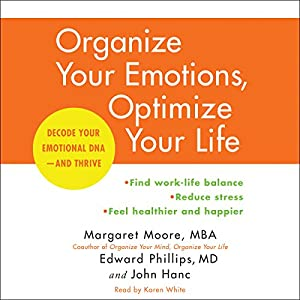 Organize Your Emotions, Optimize Your Life Audiobook