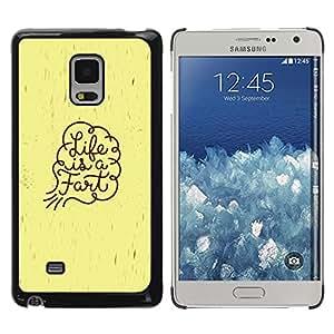 Paccase / Dura PC Caso Funda Carcasa de Protección para - Life Funny Quote Fart Art Spiritual Slogan - Samsung Galaxy Mega 5.8 9150 9152