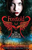 Foretold (The Demon Trappers)