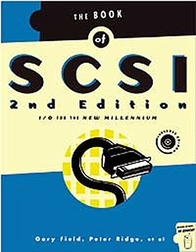 Book of SCSI 2/E: I/O for the New Millennium