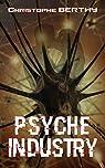 Psyche Industry par Berthy