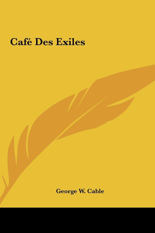 Cafe Des Exiles PDF