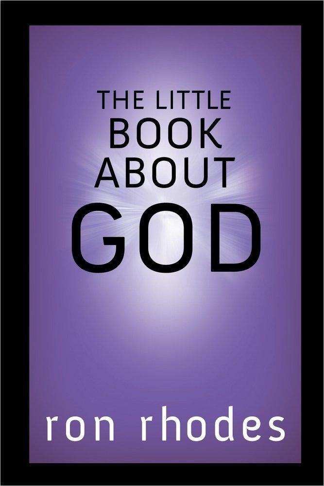 The Little Book About God: Amazon.es: Rhodes, Ron: Libros en ...