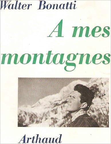 Lire un A mes montagnes. pdf epub