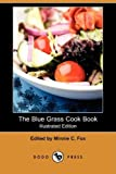 The Blue Grass Cook Book, , 1409950417