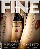 FINE Das Weinmagazin 02/2017: 37. Ausgabe