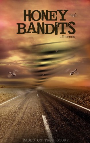 Book: Honey Bandits by J. Thomas