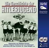 Die Geschichte der Hitlerjugend - 2 CD
