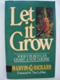 Let It Grow, Marvin G. Rickard, 0880700742