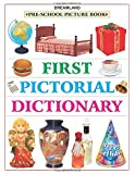 First Pictorial Dictionary (Pre-School Picture Books)
