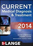 CURRENT Medical Diagnosis and Treatment 2014 (LANGE CURRENT Series)