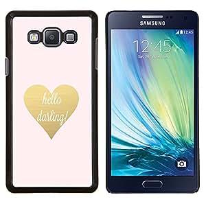 Hola Querida Oro Texto de San Valentín del corazón- Metal de aluminio y de plástico duro Caja del teléfono - Negro - Samsung Galaxy A7 / SM-A700