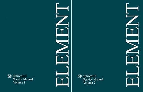 amazon com 2007 2008 2009 2010 honda element shop service repair rh amazon com Honda Element Engine Problems Honda Element Engine Problems