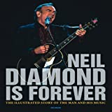 Neil Diamond Is Forever, Jon Bream, 076033675X