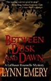 Between Dusk and Dawn, Lynn Emery, 0983930910