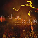 : Michael Buble Meets Madison Square Garden (CD/DVD)