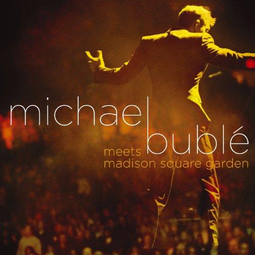 Michael Bublé Meets Madison Sq...