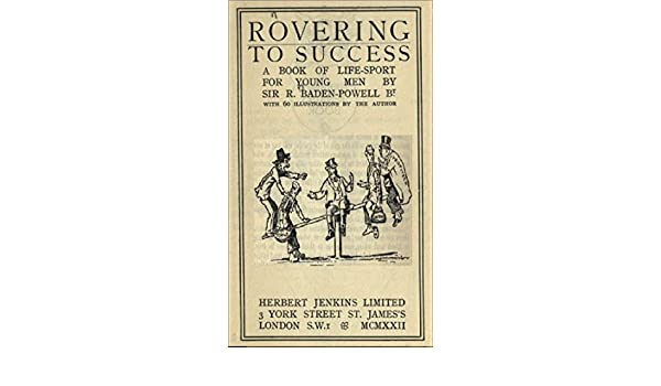 Amazon rovering to success a book of life sport for young men amazon rovering to success a book of life sport for young men ebook baden powell of gilwell kindle store fandeluxe Images