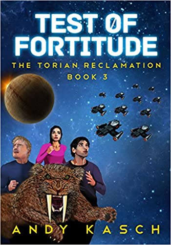 Download online Test of Fortitude (The Torian Reclamation Book 3) PDF, azw (Kindle), ePub, doc, mobi
