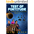 Test of Fortitude (The Torian Reclamation Book 3)