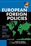 European Foreign Policies: Does Europe Still Matter? (Europe Today), , 0742557790