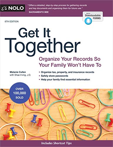 Book Cover: Get It Together: Organize Your Records So Your Family Won't Have To
