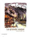 """Afficher """"La grande vague"""""""