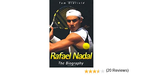 Rafael Nadal: Amazon.es: Oldfield, Tom: Libros en idiomas extranjeros