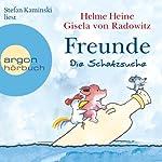 Freunde: Die Schatzsuche   Helme Heine,Gisela von Radowitz