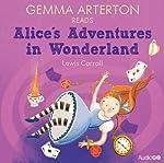 Gemma Arterton reads Alice's Adventures in Wonderland (Famous Fiction) | Lewis Carroll