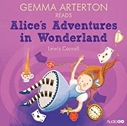 Gemma Arterton reads Alice's Adventures in Wonderland (Famous Fiction)