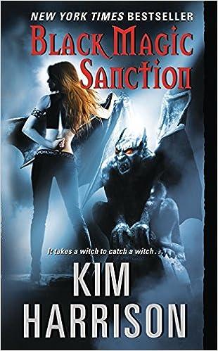 Black Magic Sanction Kim Harrison 9780061138041 Amazon Books